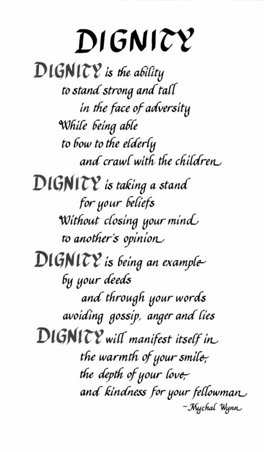 Dignity is this and so much more.